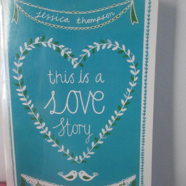 This is a Love Story by Jessica Johnson