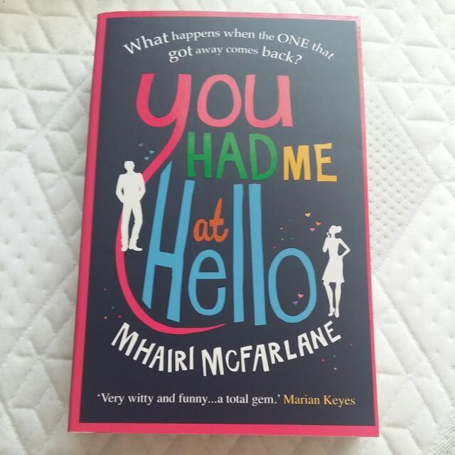 You Had Me At Hello By Mhairi McFarlane (paperback)