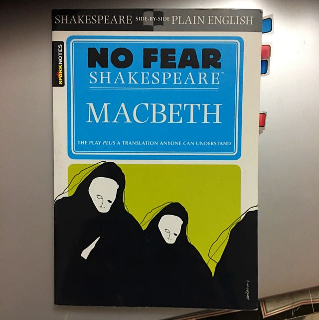 No Fear Shakespeare: Macbeth Translation