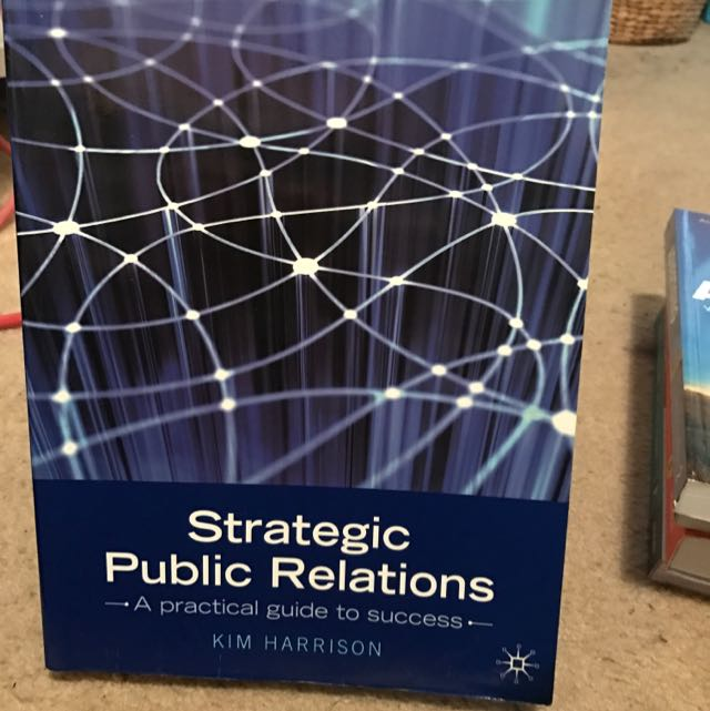Strategic Public Relations, A Practical Guide To Success