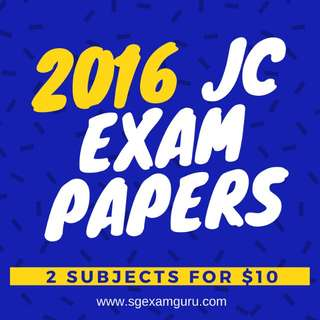 2016 JC EXAM PAPERS SALE | 2 SUBJECTS FOR $10 | CHEAPEST IN SINGAPORE, NO NEED TO COMPARE!