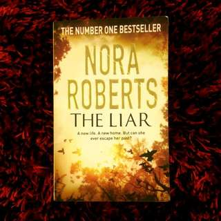 Novel: THE LIAR - by Nora Roberts
