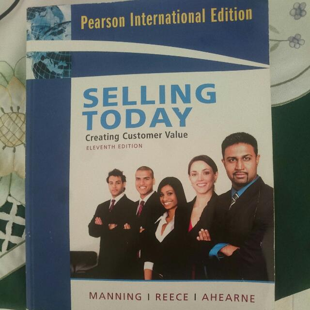 Selling Today Creating Customer Value,eleventh Edition. Unisa Course Textbook