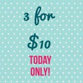 ANY 3 For $10