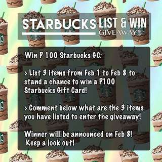 List 'n Win Starbucks GCs!
