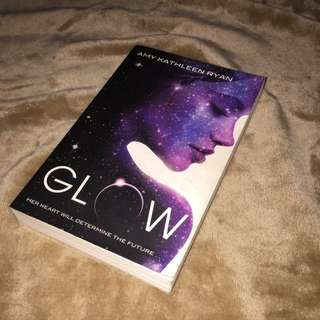Novel GLOW by amy kathleen ryan