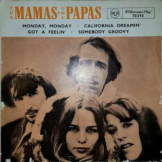 EP RECORD - THE MAMAS AND THE PAPAS - MONDAY MONDAY - CALIFORNIA DREAMIN' - GOT A FEELIN' - SOMEBODY  GROOVY