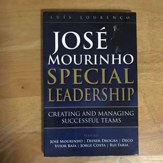 (New) José Mourinho Special Leadership: Creating And Managing Successful Teams By Luís Lorenço