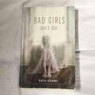 bad girls don't die novel