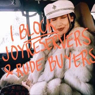 Joy Reservers & Rude Buyers Will Be Blocked