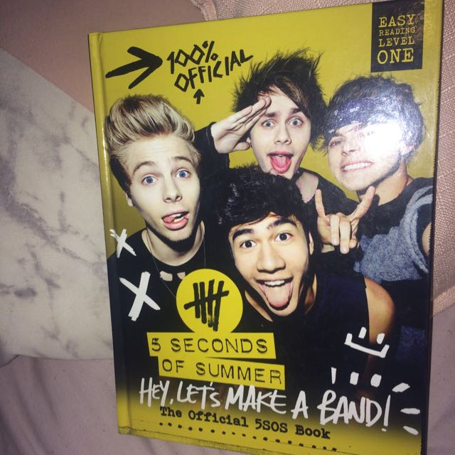 "5 Seconds Of Summer ""hey Lets Make A Band"" Book."