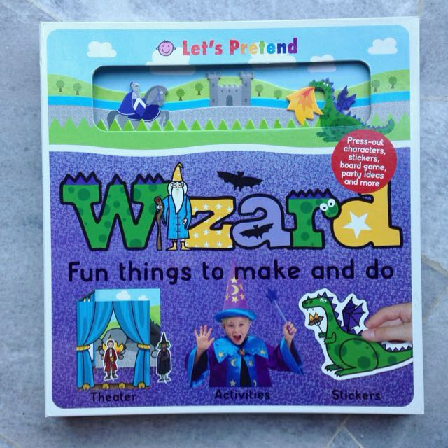 Let's Pretend - Wizard: Fun Things To Make And Do