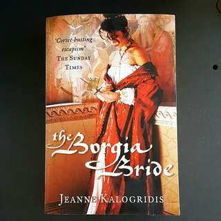 Jeanne Kalogridis - The Borgia Bride