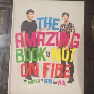 TABINOF - The Amazing Book Is Not On Fire by Dan Howell & Phil Lester