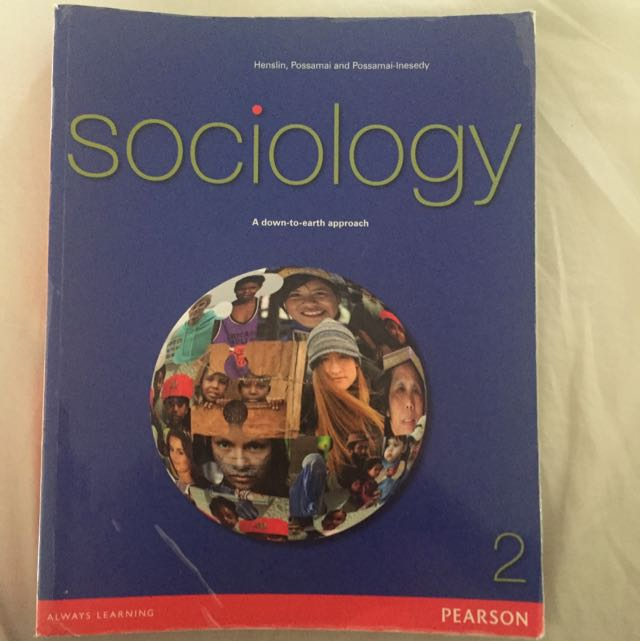 Sociology - A Down To Earth Approach 2 - Pearsons