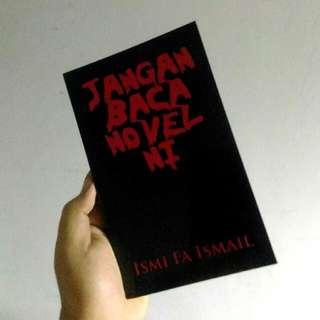 'JANGAN BACA NOVEL INI' Novel