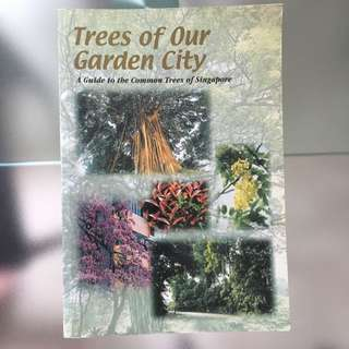 Trees Of Our Garden City