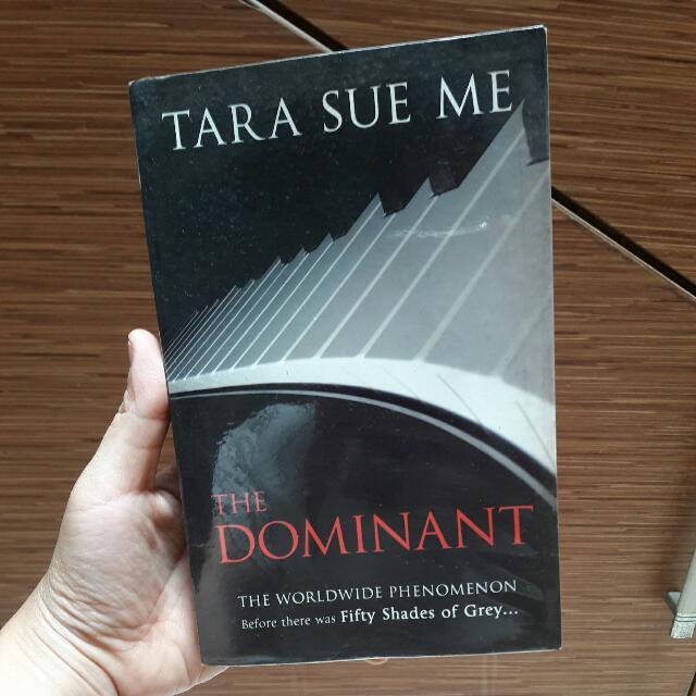 The Dominant by Tara Sue Me - English