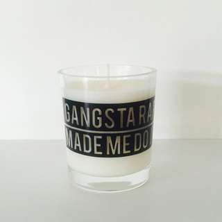 Gangsta Rap Made Me Do It Candle