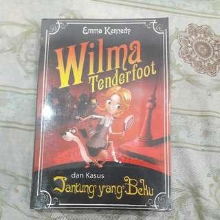 Wilma Tenderfoot Dan Kasus Jantung Yang Beku by Emma Kennedy