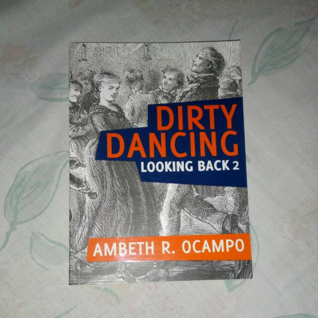 Dirty Dancing by Ambeth Ocampo