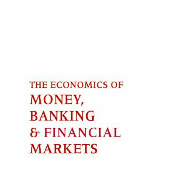 Economics of Money Banking and Financial Markets 10th edition by Mishkin test bank