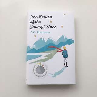 The Return Of The Young Prince (Little Prince Sequel) By A.G. Roemmers