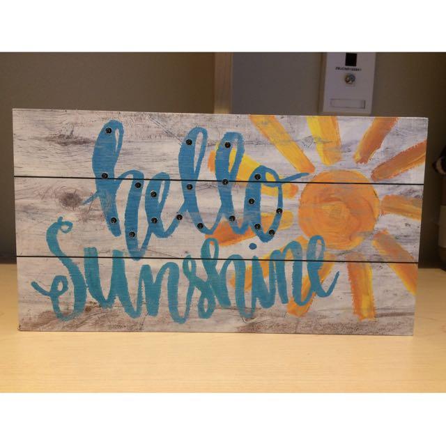 """Hello Sunshine"" Light Up Board"