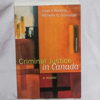 Criminal Justice in Canada: A Reader