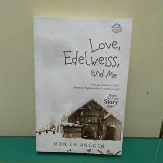 Novel - Love, Edelweiss And Me