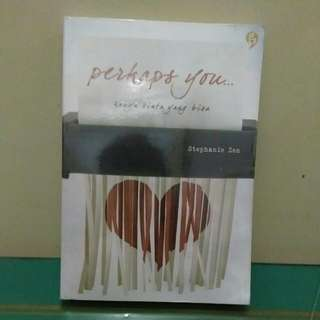 Novel - Perhaps You