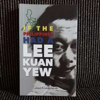If The Philippines  Had A LEE KUAN YEW  Book