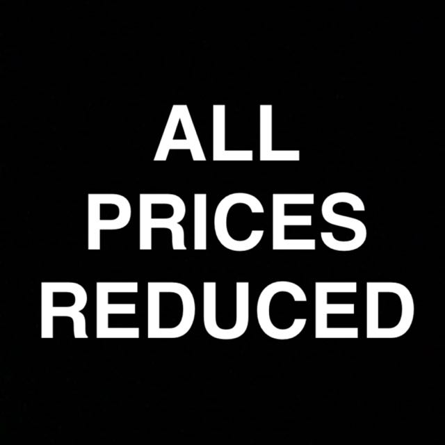 ALL PRICES REDUCED AS OF TODAY !