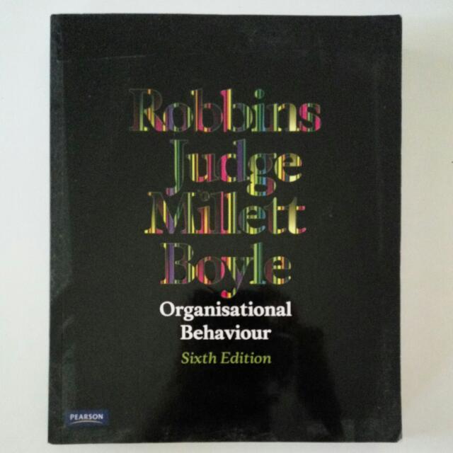 Organisational Behaviour (6th Edition) by Robbins, Judge, Millett, Boyle
