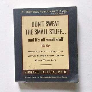 Don't Sweat the Small Stuff by Richard Carlson
