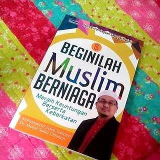 Beginilah Muslim Berniaga