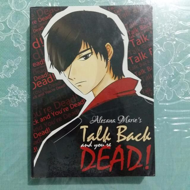 PRELOVED WATTPAD BOOK. TALK BACK AND YOU'RE DEAD FIRST HALF.