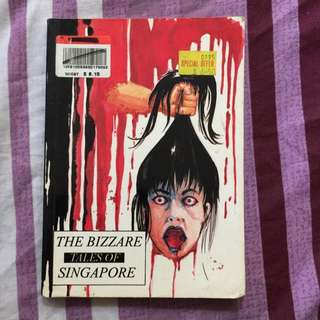 The Bizzare Tales Of Singapore