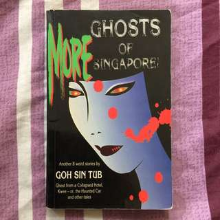 More Ghosts Of Singapore