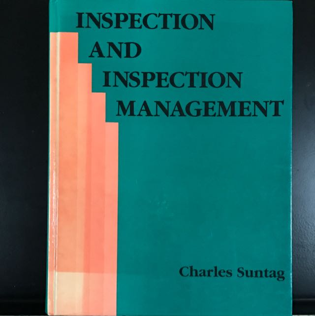 Inspection And Inspection Management - Charles Suntag