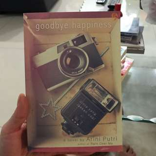 Goodbye Happiness By Arini Putri