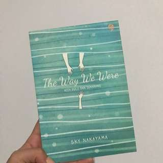 The Way We Were By Sky Nakayama