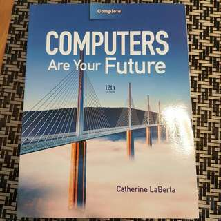 Computers Are Your Future 12th ED