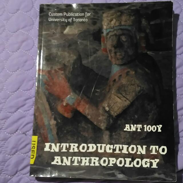 Intro To Anthropology- ANT100 (For The Archaeology Portion).  Note: It's ONLY For The Archaeology Portion Of ANT 100 (@ U Of T).   Not An Anthropology Text**