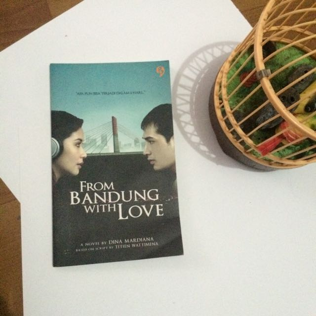 Novel : From Bandung With LOVE