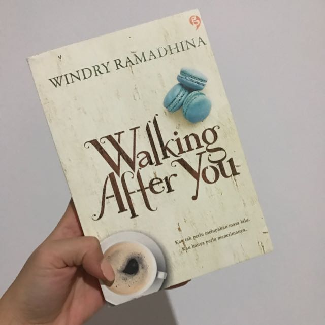 Walking After You By Windry Ramadhina