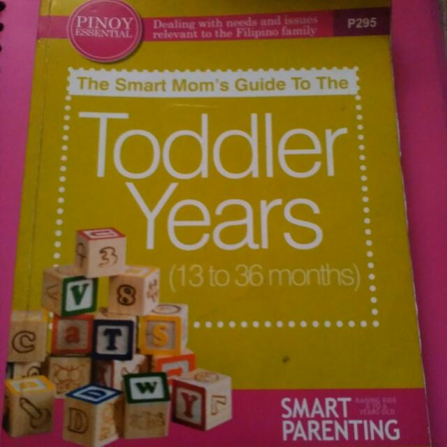 The Smart Mom's Guide To Try The Toddler Years