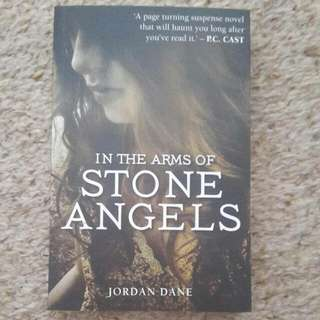 In The Arms Of Stone Angels teen novel by Jordan Dane