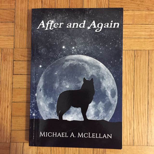 After And Again By Michael A. McLellan
