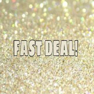 FAST DEAL ITEMS!!